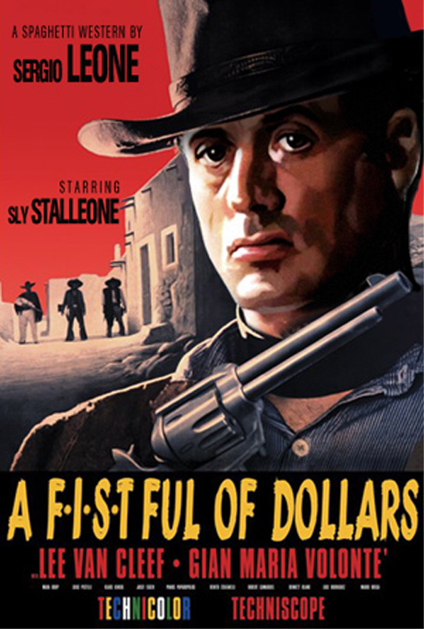 "Sly in ""A Fistful of..."